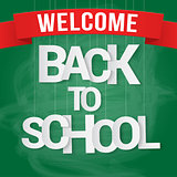 Back to school poster with paper text on chalkboard. Vector illustration
