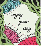 Enjoy your day. Vintage background with ancient flowers