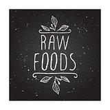 Raw foods - product label on chalkboard.