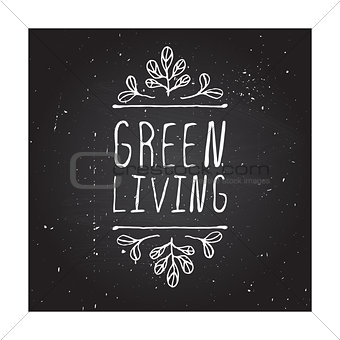Green living - product label on chalkboard.