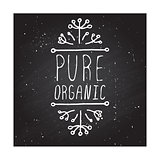 Pure organic - product label on chalkboard.
