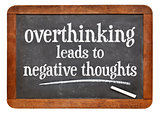 Overthinking leads to negative thoughts