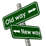 New way and old way road sign in green color
