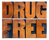 drug free word abstract in wood type