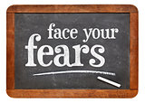 Face your fears advice on blackboard