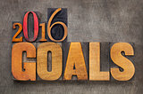 2016 goals in letterpress wood type