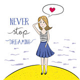 Never Stop Dreaming. Hand drawn illustation.