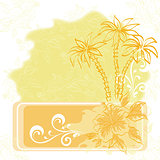 Exotic background, palm and flowers