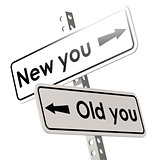 New you and old  you road sign in white color
