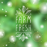 Farm fresh - product label on blurred background.