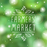 Farmers Market - product label on blurred background.