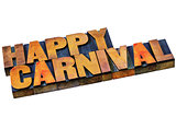 happy carnival words in wood type
