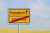 Sign captivity freedom