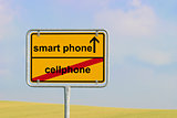 Sign cellphone smart phone