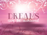 Dreams can be achieved quote background