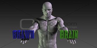 Brain vs Brawn
