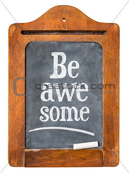 Be awesome reminder on  blackboard