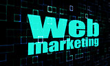 Web marketing word on digital background
