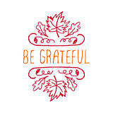 Be grateful - typographic element