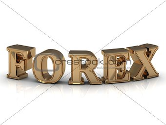 FOREX- inscription of bright gold letters on white