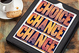 choice, chance and change on tablet