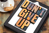 do not give up phrase on tablet