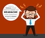 Lucky businessman has a headache