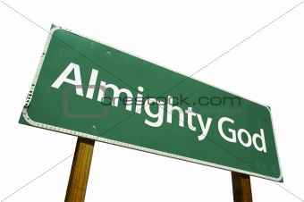 Almighty God road sign isolated.