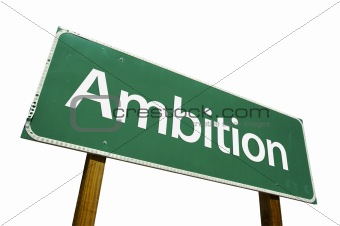Ambition road sign isolated.