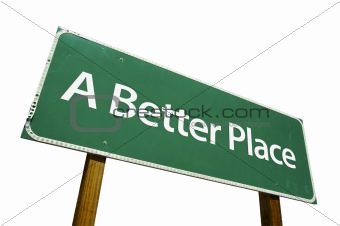 A Better Place road sign isolated.