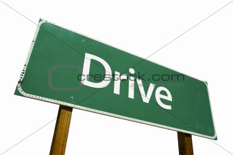 Drive road sign isolated.
