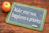 Make your own happiness priority