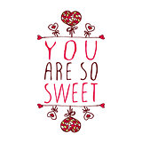 You are so sweet.
