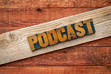 podcast rustic sign