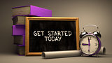 Get Started Today Concept Hand Drawn on Chalkboard.