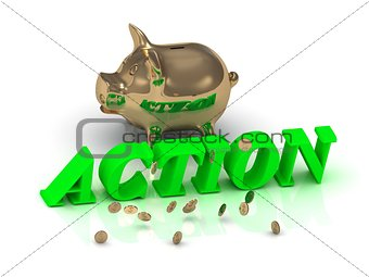 ACTION - inscription of bright letters and Piggy