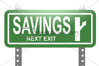 Savings green sign board isolated