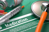 Medication. Medical Concept.