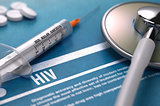Diagnosis - HIV. Medical Concept.