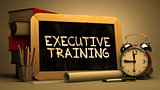 Executive Training Concept Hand Drawn on Chalkboard.
