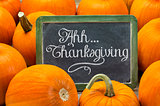 Ahh ... Thanksgiving sign on blackboard