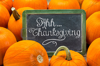 Ahh ... Thanksgiving sign on blackboard