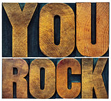 you rock in letterpress wood type