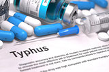 Typhus Diagnosis. Medical Concept. Composition of Medicaments.