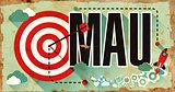MAU - Word on Grunge Poster in Flat Design.