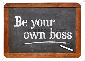 Be your own boss - self employment concept