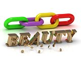 BEAUTY- inscription of bright letters and color chain