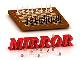 MIRROR- inscription of color letters and chess on
