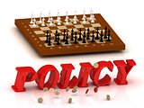 POLICY- inscription of color letters and chess on