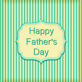 Happy Fathers Day on Stripe Wallpaper Wall. Vector Text on Green